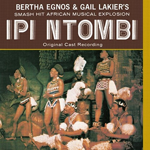 Ipi Ntombi (Original Cast Reco...