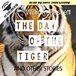 The Day of the Tiger: And Other Stories | William Peskett