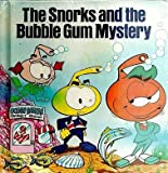 The Snorks and the Bubble Gum Mystery, Maria Matthews, 0394871081