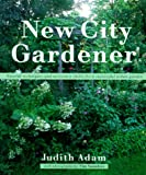 The New City Gardener, Judith Adam, 1552093131