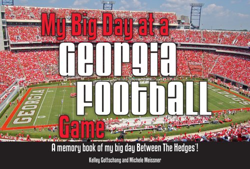 My Big Day At A Georgia Football Game