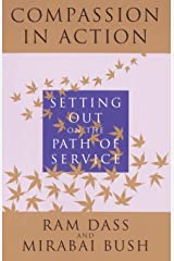 Compassion in Action: Setting Out on the Path of Service Paperback