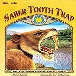 Saber-Tooth Trap | Dawn Bentley