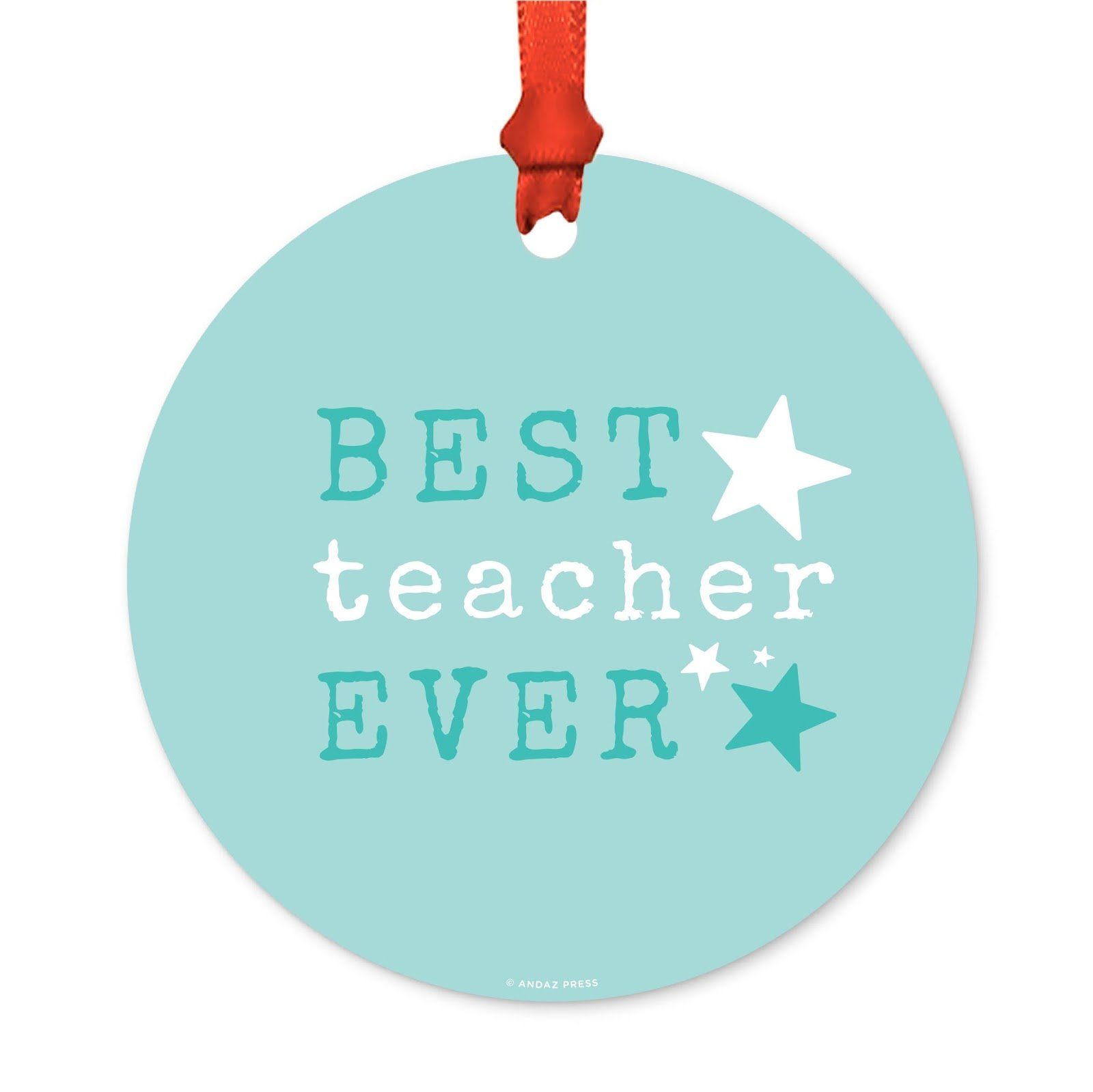 Andaz Press Teacher's Round Metal Christmas Ornament, Best Teacher Ever, 1-Pack, Includes Ribbon and Gift Bag, Graduation First Day of School Ideas