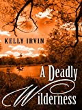 img - for A Deadly Wilderness: The Ties that Kill (Thorndike Press Large Print Christian Mystery) book / textbook / text book
