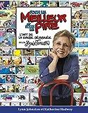 Pour le meilleur et pour le pire: l'art de la bande dessine selon Lynn Johnston (French Edition)