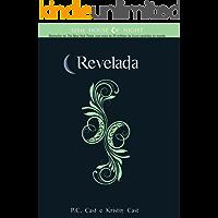 Revelada (Série House Of Night)