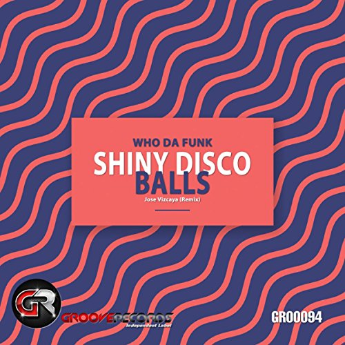 Shiny Disco Balls (Jose Vizcaya - Shiny Balls Disco