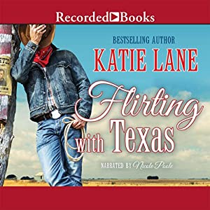 Flirting with Texas Audiobook