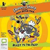Blast to the Past: Tales from Mossy Bottom Farm #5   Martin Howard