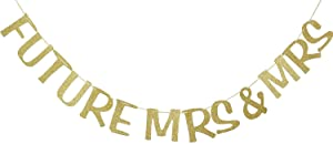 Future Mrs & Mrs Banner Gold Glitter Photo Booth Props for Lesbian Bridal Shower Engagement Wedding Bachelorette Party Decor