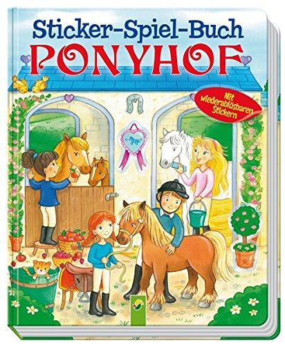 Sticker - Spiel - Buch Ponyhof: Mit wiederablösbaren Stickern