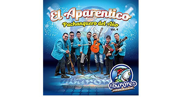 El Aparentico Pachanguero del Año, Vol. 4 by Los Tiburones Avispados De La Laguna on Amazon Music - Amazon.com
