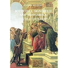 """Botticelli, Signorelli and Savonarola: """"Theologia Poetica"""" and Painting from Boccaccio to Poliziano"""