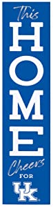 P. Graham Dunn This Home Cheers for University of Kentucky Wildcats NCAA 47 x 10.5 Birch Wood Vertical Porch Leaner Sign