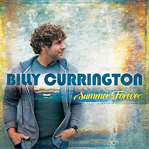 Billy Currington: Summer Forever