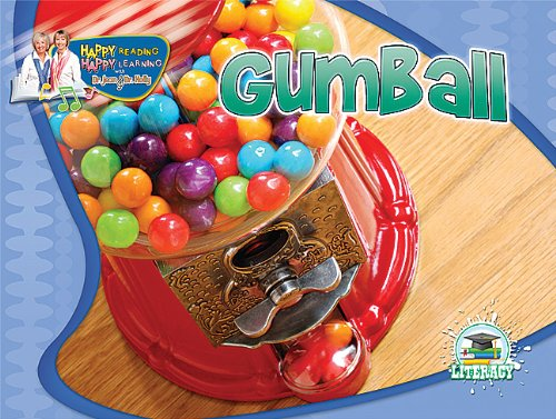 Gumball (Happy Reading Happy Learning - Literacy) ebook