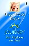 The Journey: Der Highway zur Seele (German Edition)