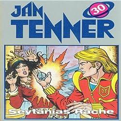Seytanias Rache (Jan Tenner Classics 30)