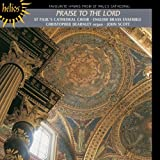 : Praise to the Lord - Hymns From St. Paul's Cathedral