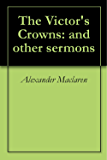 The Victor's Crowns: and other sermons