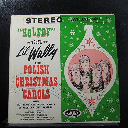 Polish Mayan - The Polka King Lil Wally - Sings Polish Christmas Carols - Lp Vinyl Record