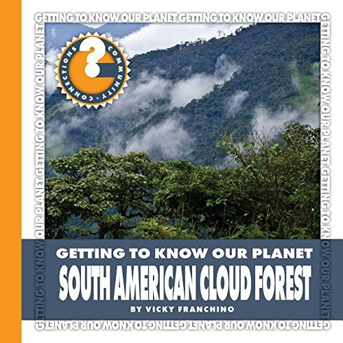South American Cloud Forest (Community Connections) PDF