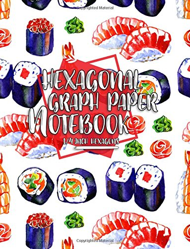 Hexagonal Graph Paper Notebook: 1/4 Inch Hexagons: Organic Chemistry Lab Notebook, Design Book, Work Book, Gaming, Mapping, Knitting, Sketch Book, 100 Pages (Volume 16) pdf