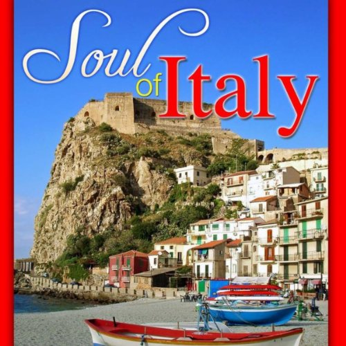 ... Soul of Italy