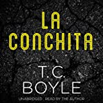 La Conchita | T. C. Boyle