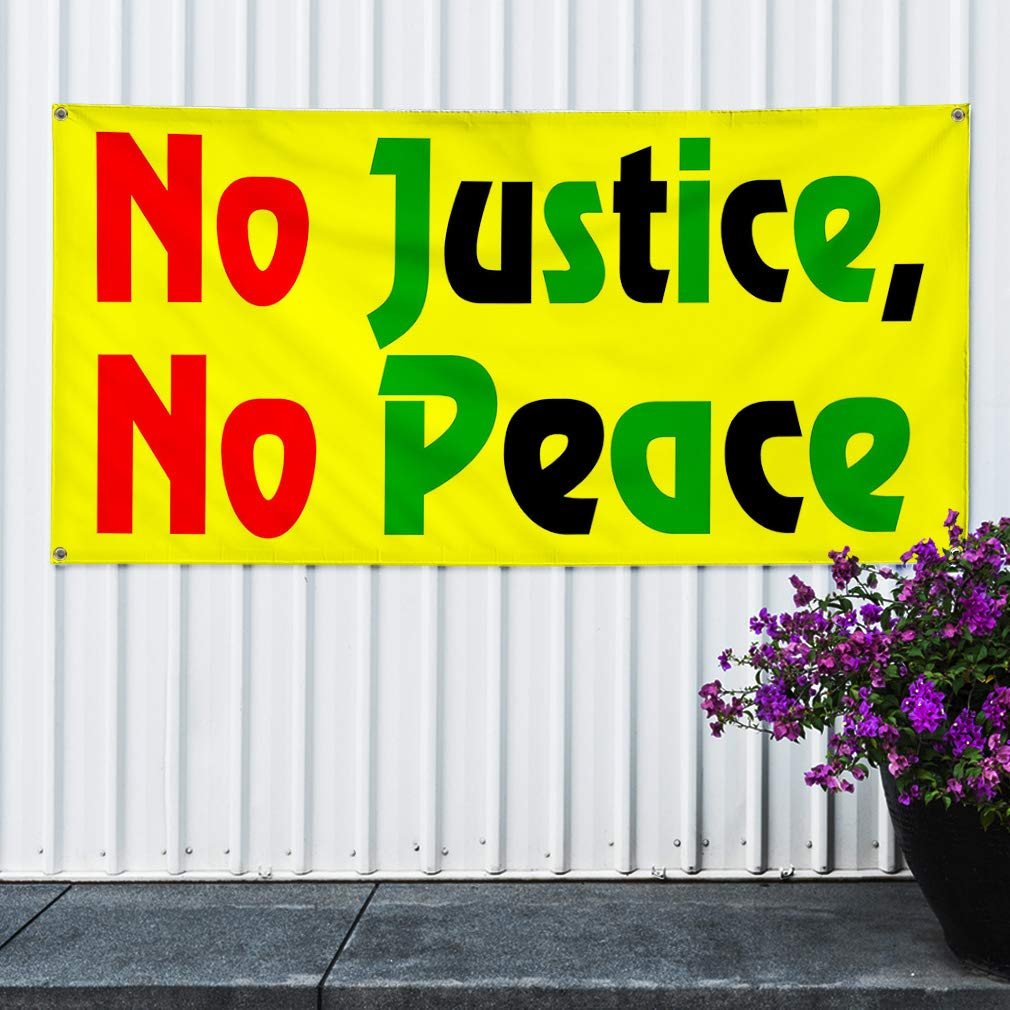 Multiple Sizes Available 8 Grommets Vinyl Banner Sign No Justice No Peace Yellow Lifestyle Marketing Advertising Yellow One Banner 48inx96in