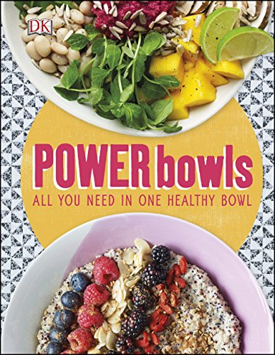 Power Bowls by DK