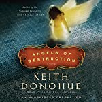 Angels of Destruction | Keith Donohue