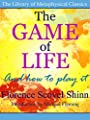 The Game of Life (The Library of Metaphysical Classics)