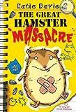 The Great Hamster Massacre, Katie Davies, 1442420626