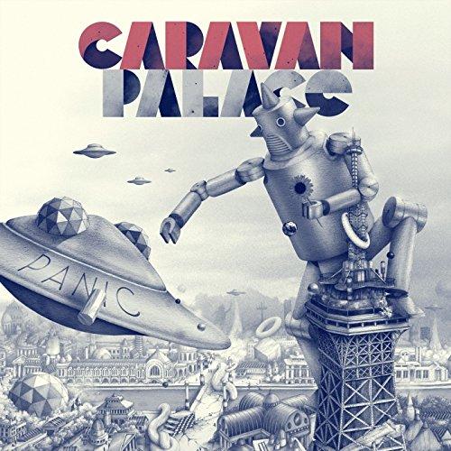 Album Art for Panic (2xLP) by Caravan Palace