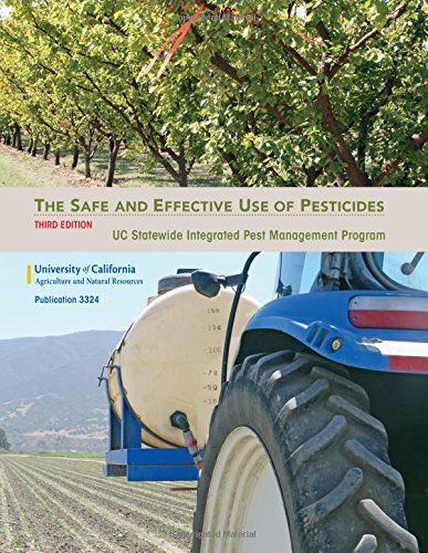 The Safe and Effective Use of Pesticides, 3rd Ed (Pesticide Application Compendium)