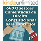 660 Questões de Direito Constitucional para Concursos: Atualizadas até 05/2019