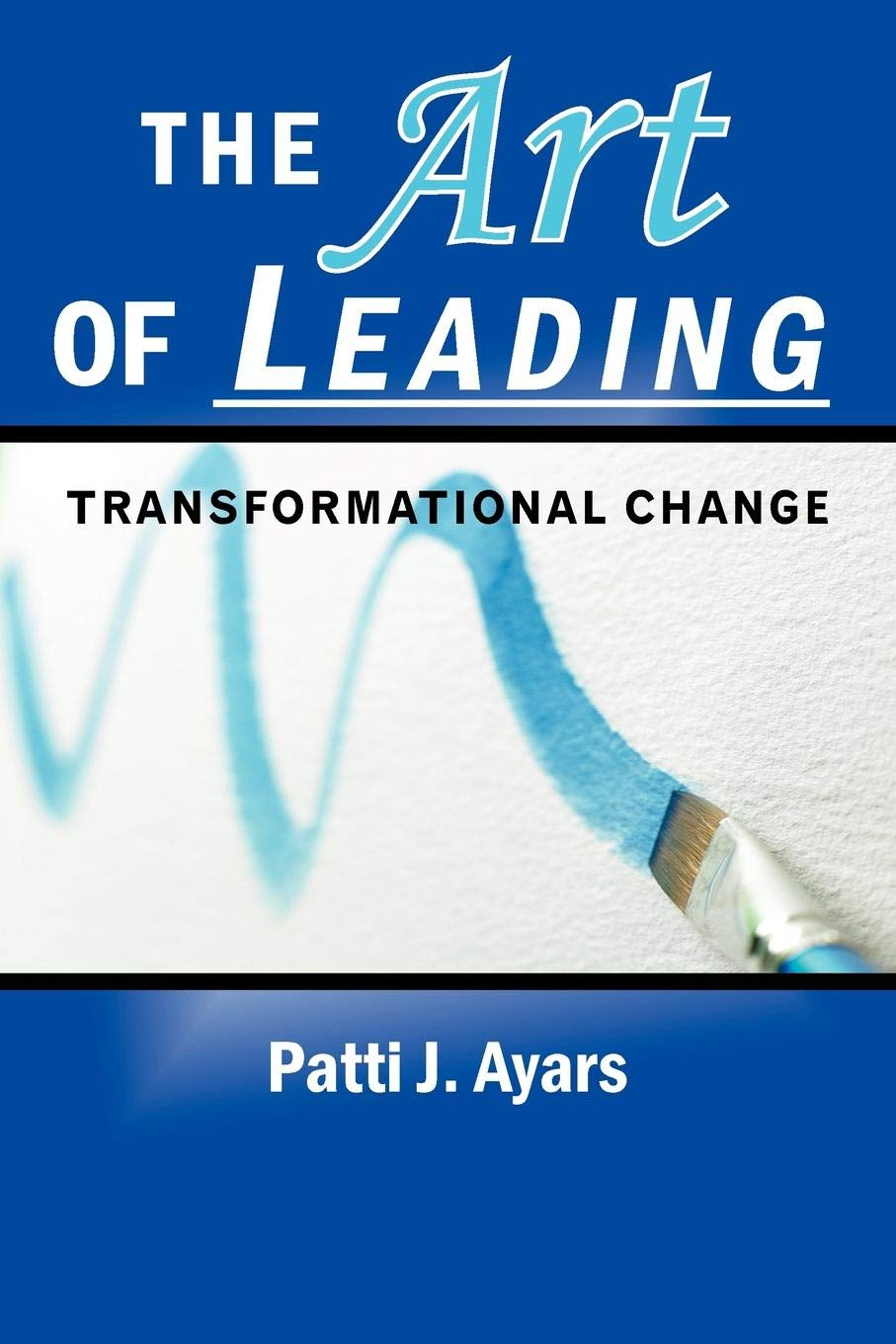 The Art of Leading Transformational Change