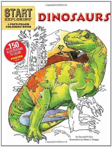 Read Online Start Exploring: Dinosaurs: A Fact-Filled Coloring Book (Start Exploring (Coloring Books)) by Donald F. Glut (2011-05-03) PDF
