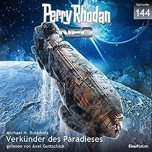 Verkünder des Paradieses (Perry Rhodan NEO 144) Hörbuch
