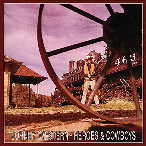Heroes And Cowboys by Western, Johnny
