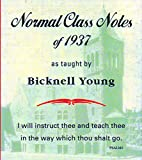 Normal Class Notes of 1937, Bicknell Young, 0930227549