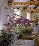 Living by Design, John Stefanidis, 0847820416