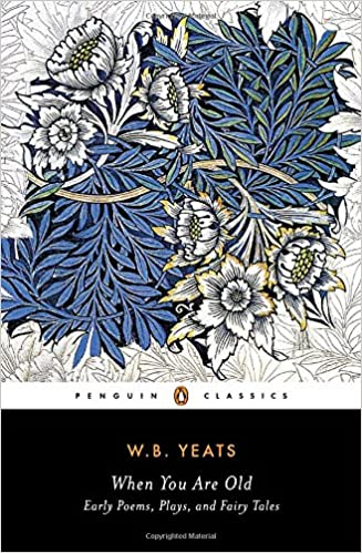 When You Are Old (Penguin Classics)