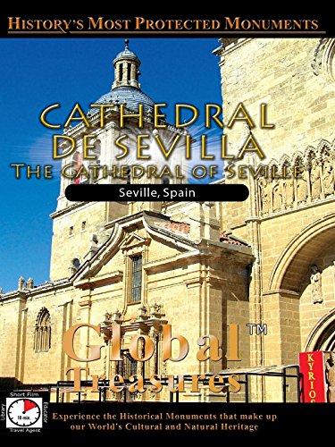 Global Treasures - Cathedral De Sevila - Andalucia, Spain