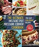 img - for The Ultimate Instant Pot Pressure Cooker Cookbook: 200 Easy Foolproof Recipes book / textbook / text book