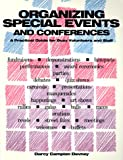 Organizing Special Events and Conferences, Darcy Campion Devney, 0910923639