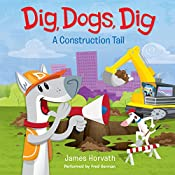 Dig, Dogs, Dig | James Horvath