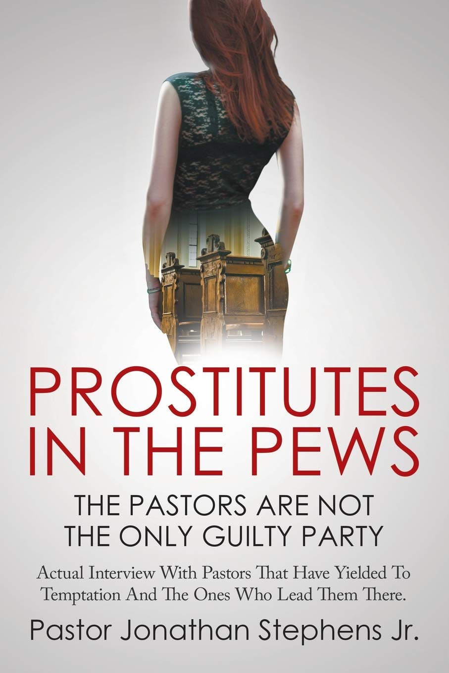 Prostitutes in the Pews: Stephens, Jonathan: 9781635242607: Amazon.com: Books
